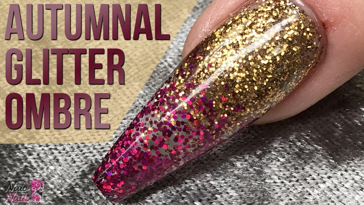 Autumnal Glitter Ombré Design - Quick and Easy Nail Tutorial ...