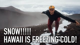 VLOG #32: WHAT? SNOW IN HAWAII! MANAU KEA, BIG ISLAND