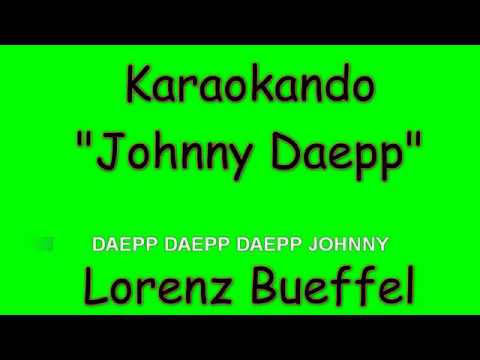 Karaoke Internazionale - Johnny Daepp - Lorenz Bueffel ( Lyrics )