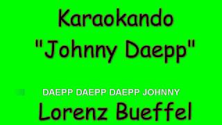 Karaoke Internazionale - Johnny Daepp - Lorenz Bueffel ( Lyrics )