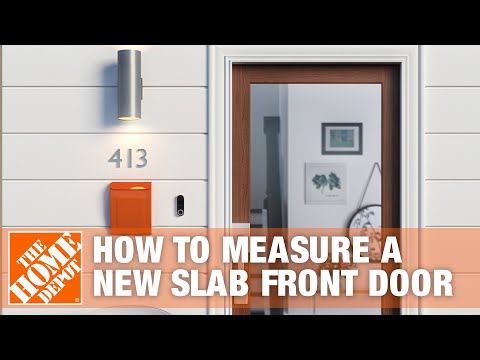 How To Measure For A New Slab Front Door | The Home Depot