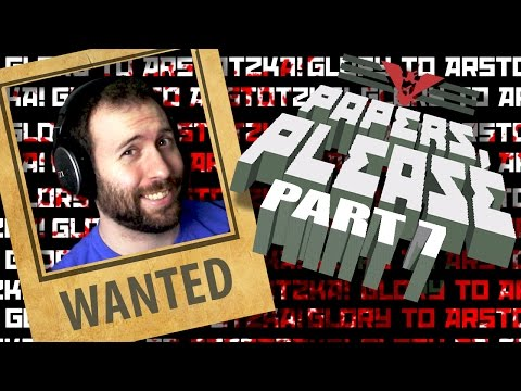 ARSTOTZKA'S MOST WANTED | Papers, Please Part 7