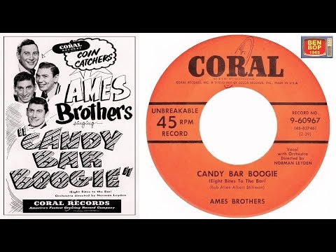 The AMES BROTHERS - Candy Bar Boogie /At The End Of The Rainbow (1953)