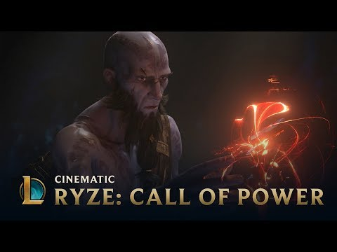 Ryze: Call of Power  Cinematic - League of Legends