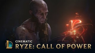 Call of Power | Ryze Cinematic - League of Legends