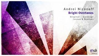 Скачать Andrei Niconoff Bright Overtones Greenage Remix PHWE123
