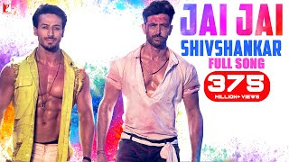 Jai Jai Shivshankar Full Song | War | Hrithik Roshan, Tiger Shroff | Vishal \u0026 Shekhar, Vishal, Benny
