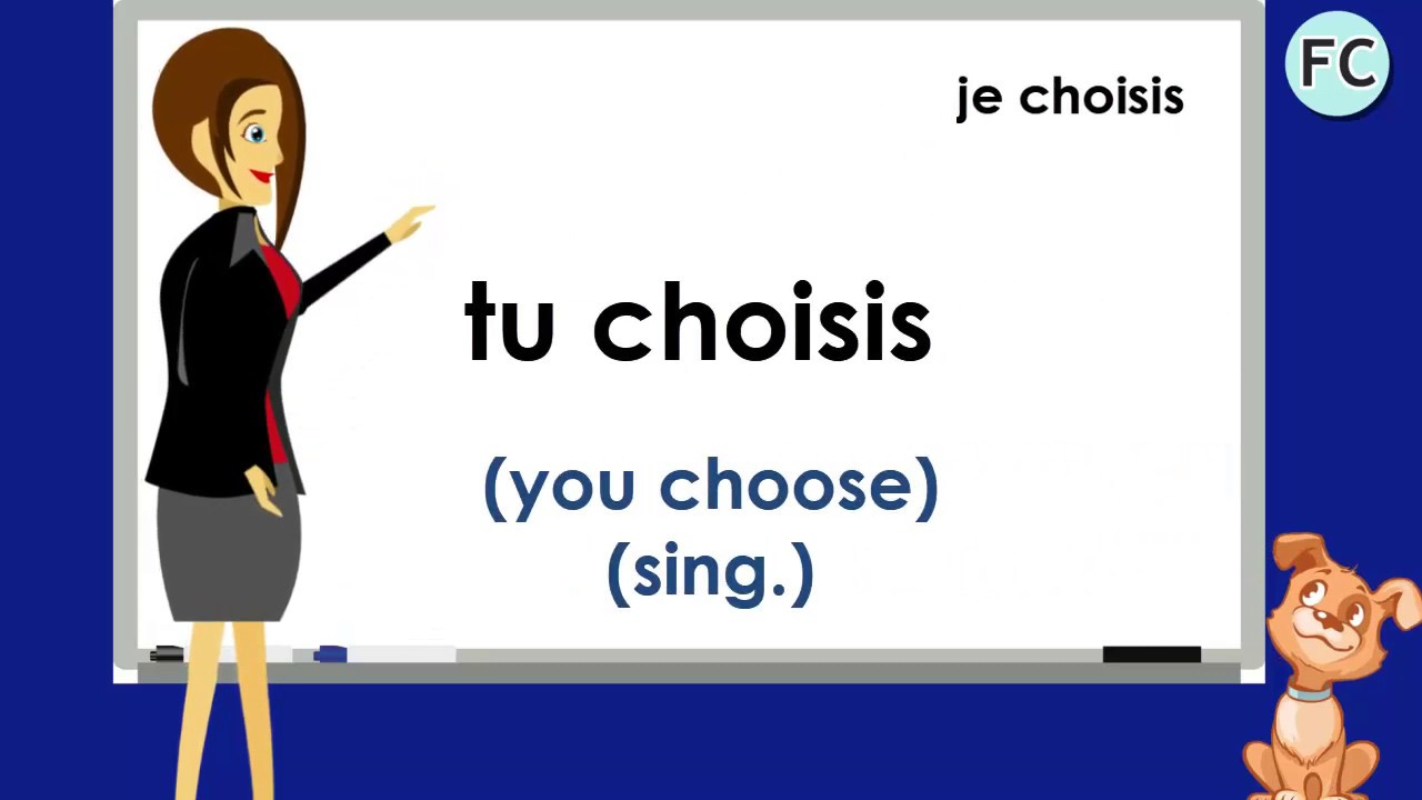 Le Verbe Choisir Au Present To Choose Present Tense French Conjugation Youtube