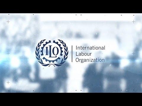 International Labour Organization // What is the ILO?