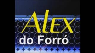 Baixar Alex do Forró - Promocional forronejo .