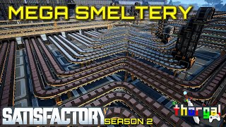 Satisfactory Let's Play - Mega Smeltery - Season 2