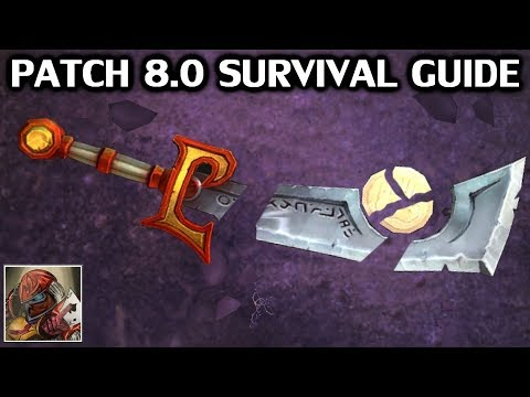 WoW Patch 8.0 Survival Guide