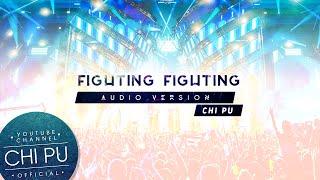 Chi Pu | Fighting Fighting Audio | Wake Up OST