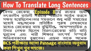How To Translate Long Sentences | Episode  8 | BCS Passage Translation |