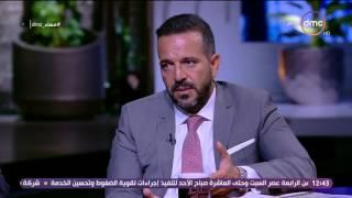 مساء dmc - محمد البناني : مصر قادمة علي طفرة أقتصادية وعقارية وأصبحنا مؤهلين لأستقبال الأستثمار