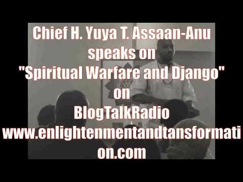 "Chief Yuya on ""Spiritual Warfare Django"""