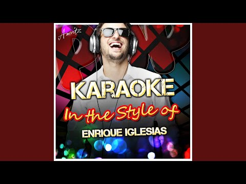 Tired of Being Sorry (In the Style of Enrique Iglesias) (Karaoke Version)