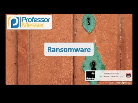 Ransomware - CompTIA Security+ SY0-401: 3.1