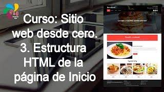 3. Curso: Sitio web desde cero - Estructura HTML de la página de inicio
