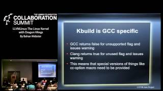 Collaboration Summit 2013 - LLVMLinux: The Linux Kernel with Dragon Wings