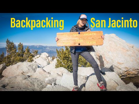 Mt. San Jacinto Backpacking and Winter Summit