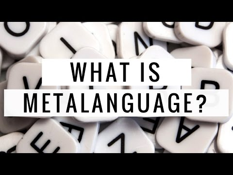 What is metalanguage?