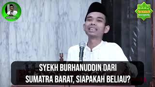 Download Syekh Burhanuddin Dari Sumatra Barat - Siapakah Beliau? (Tanya Jawab UAS #156)