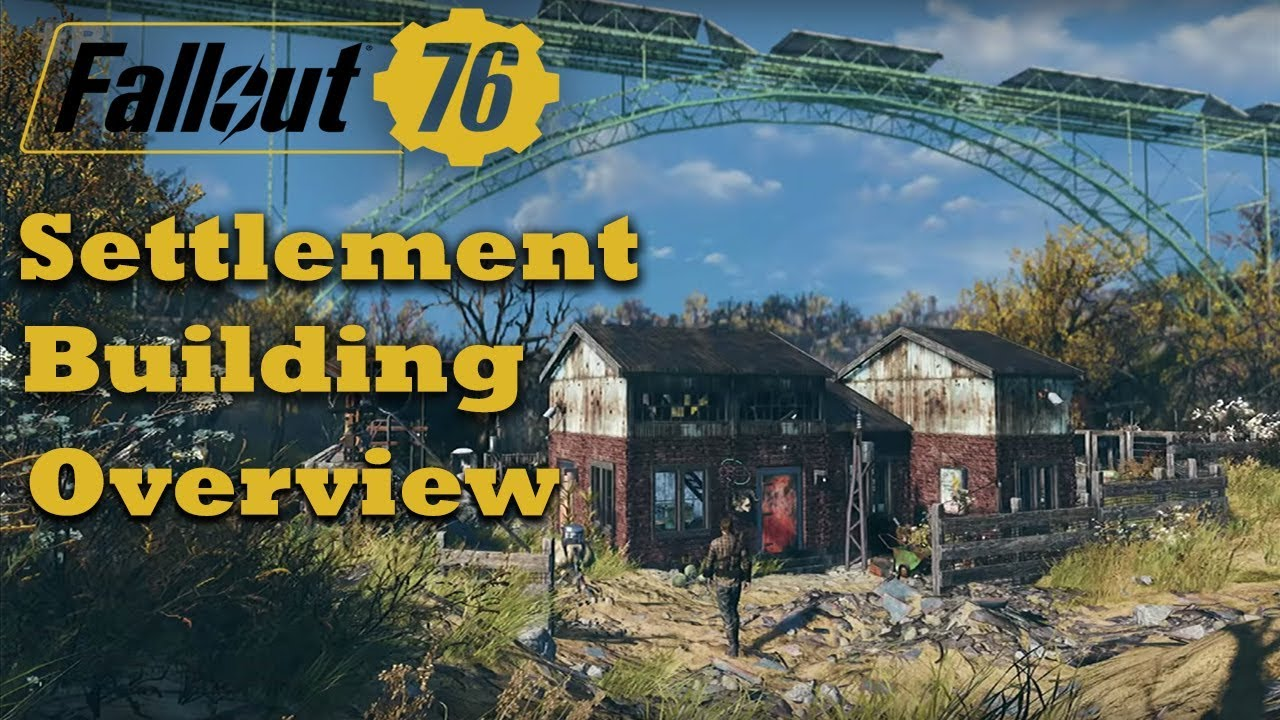 Fallout 76 - Settlement Building Overview - Workshop - Settlement Size -  New Items