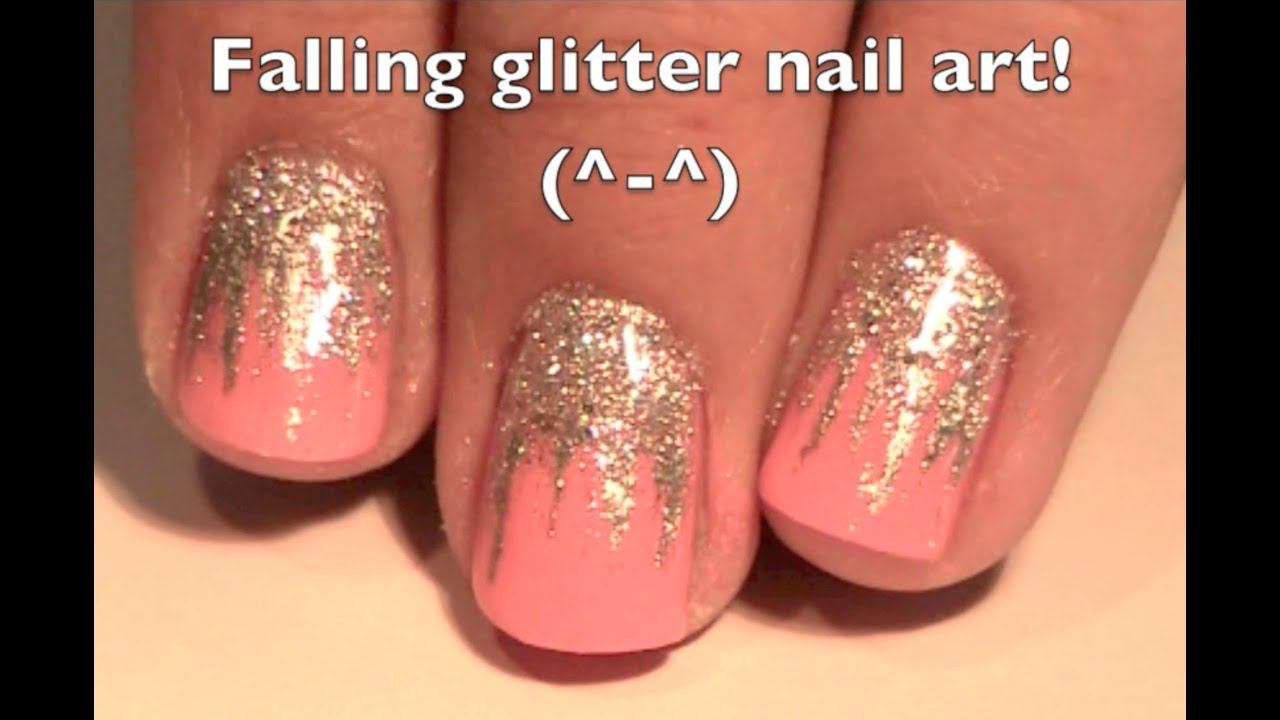 Falling Glitter Nail Art Youtube