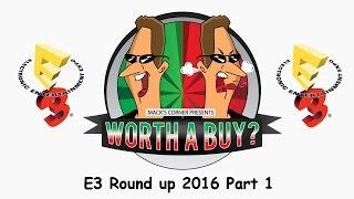 E3 2016 #1 - Worthabuy Unmasks The Hype
