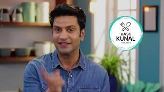 Ask Kunal in Hindi आस्क कुणाल | कुणाल से पूछिए | Kunal Kapur | Food Knowledge