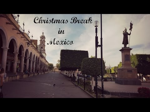 Christmas Break in Mexico!