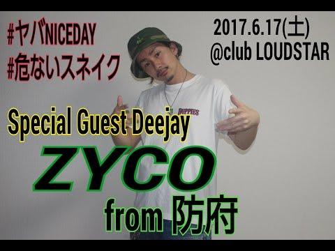 ZYCO from防府??  2017.6.17(土)@club LOUDSTAR #ヤバNICEDAY #危ないスネイク イベント告知動画