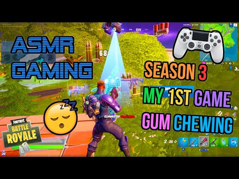 ASMR Gaming 😴 Fortnite 1st Season 3 Game Relaxing Gum Chewing 🎧🎮 Controller Sounds + Whispering 💤