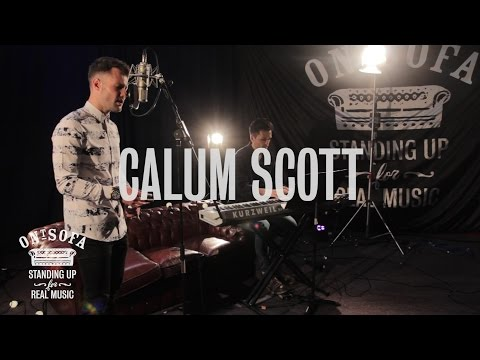 Calum Scott - Just Be (Paloma Faith Cover) | Ont Sofa Sessions