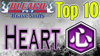 Bleach Brave Souls Top 10 Heart Characters (August 2018)