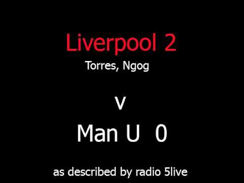 Liverpool FC goals on 5live LFC v MUFC