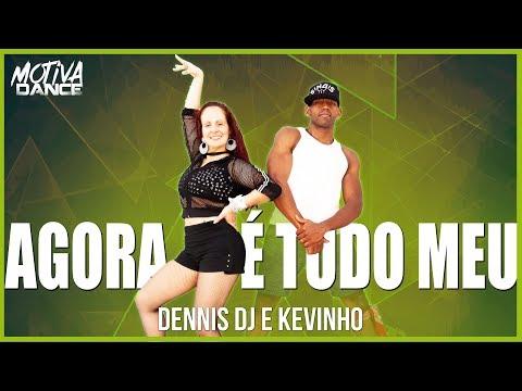 Agora é Tudo Meu - Dennis DJ e Kevinho  Motiva Dance Coreografia