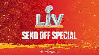 Super Bowl LV Send Off Special | Chiefs vs. Buccaneers