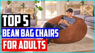 Top 5 Best Bean Bag Chairs for Adults 2019