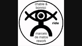 Luke Chable & Danny Bonnici - Ride (Marcelo de Matos Rework)