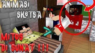 Mitos Sunat Minecraft -  Erpan Sunat | Horror - Animasi Minecraft Indonesia
