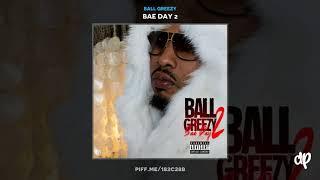 Ball Greezy Do Sumin 39 feat. Snoop Dogg Pleasure P Bae Day 2.mp3