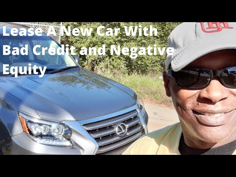 lease-a-new-car-with-bad-credit-and-negative-equity