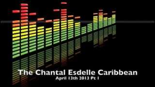 The Chantal Esdelle Caribbean Jazz Hour April 13th 2013 Pt. 1