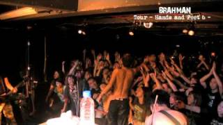 BRAHMAN Tour -Hands and Feet 6- the second half