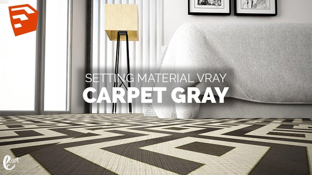 Setting Vray Material Carpet Grey Tutorial Sketchup