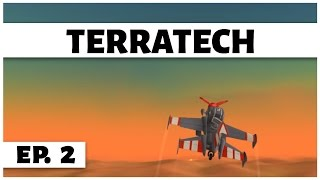 TerraTech - Ep. 2 - Fly the Abandonded Plane! -  Let