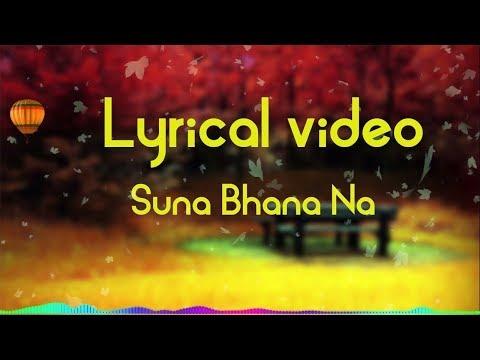 Suna Vana Na - Lyrical Video