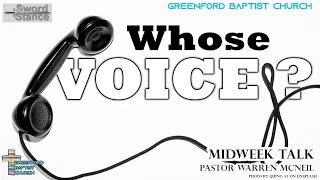 73) Who's Voice ? - Sword Stance - Pastor Warren McNeil